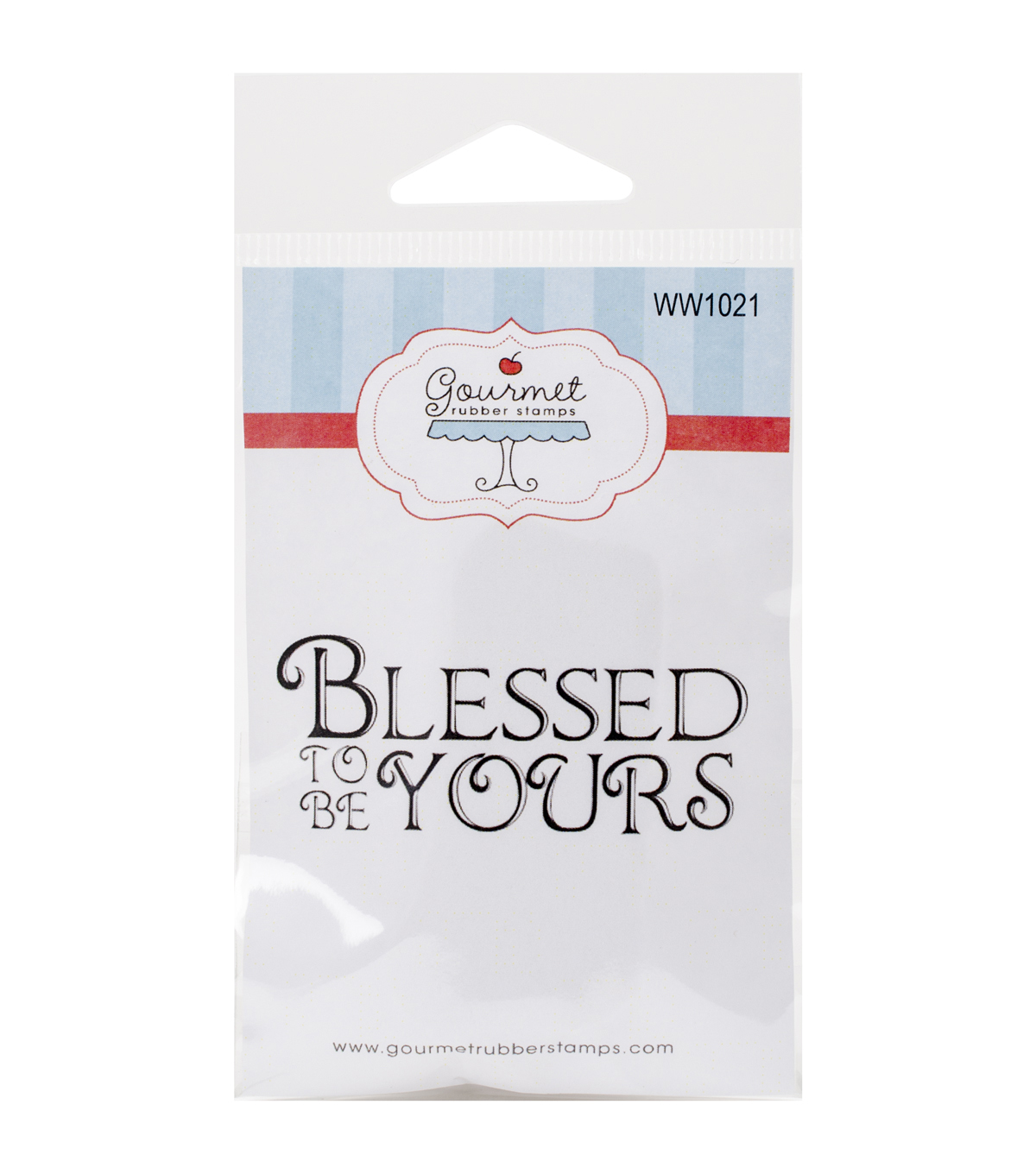 Gourmet Rubber Stamps Cling Stamps-Blessed To Be Yours
