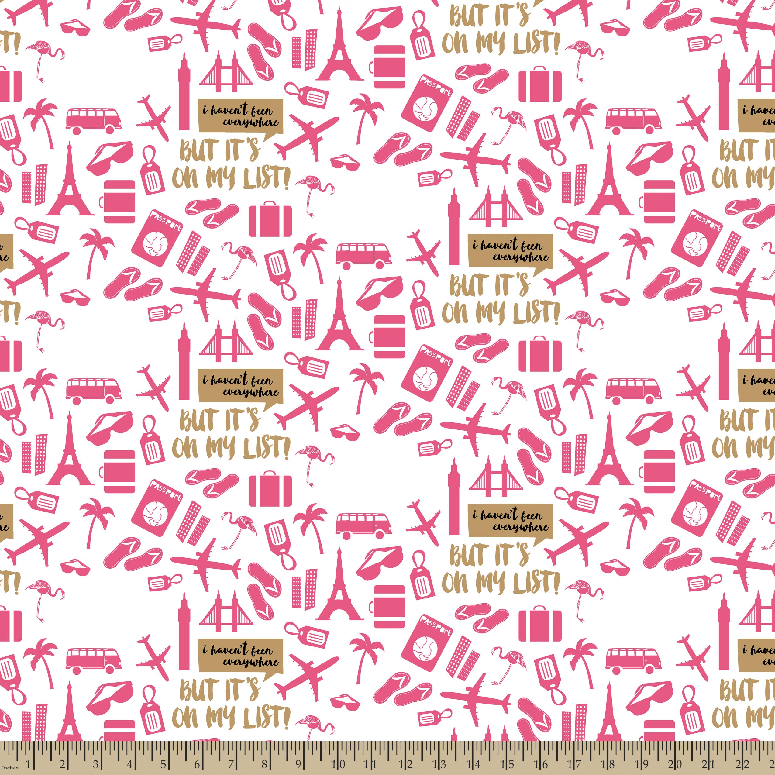 I Haven\u0027t Been Everywhere Print Fabric