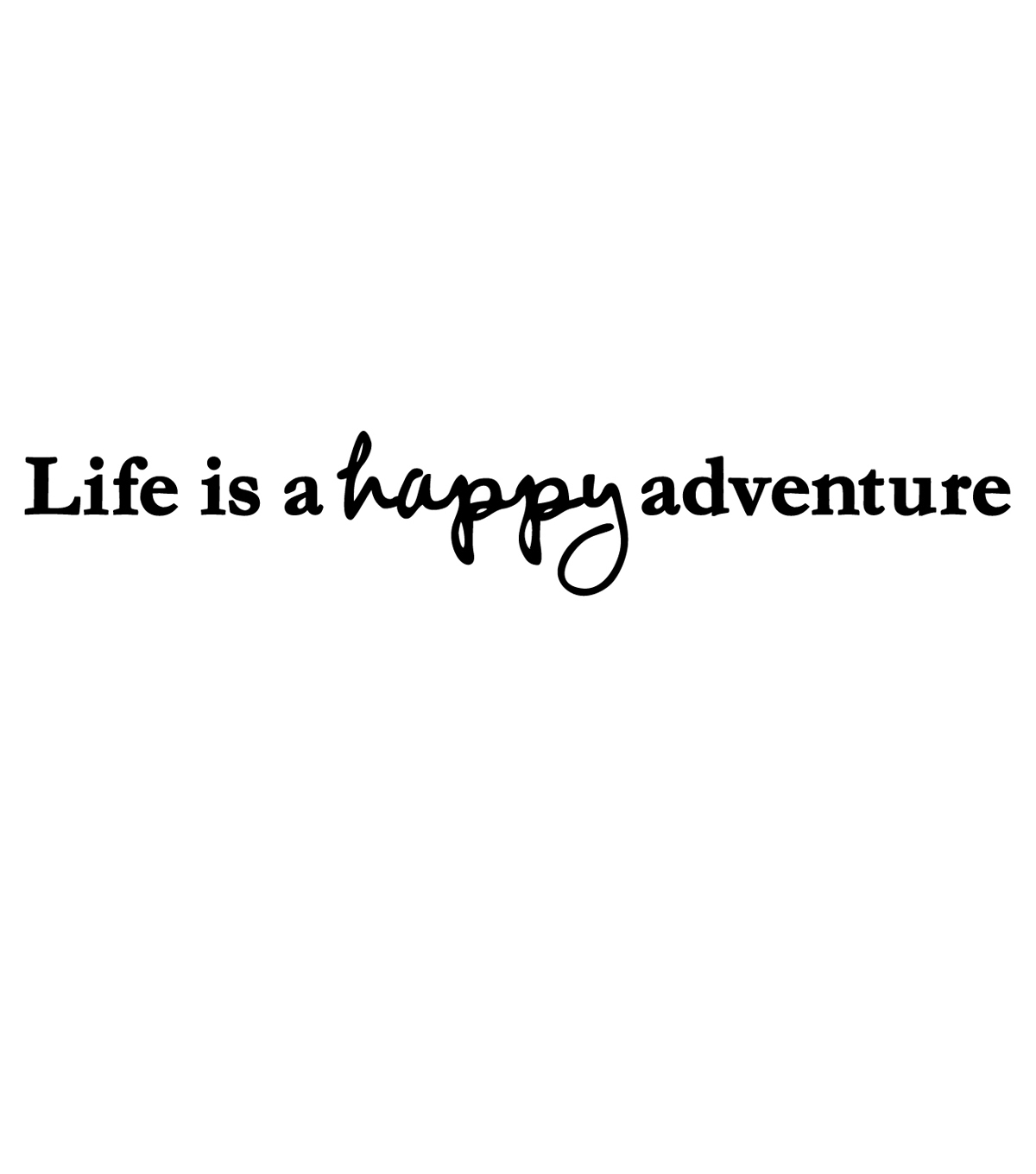 DCWV Wall Lettering-Life Is Happy Adventure