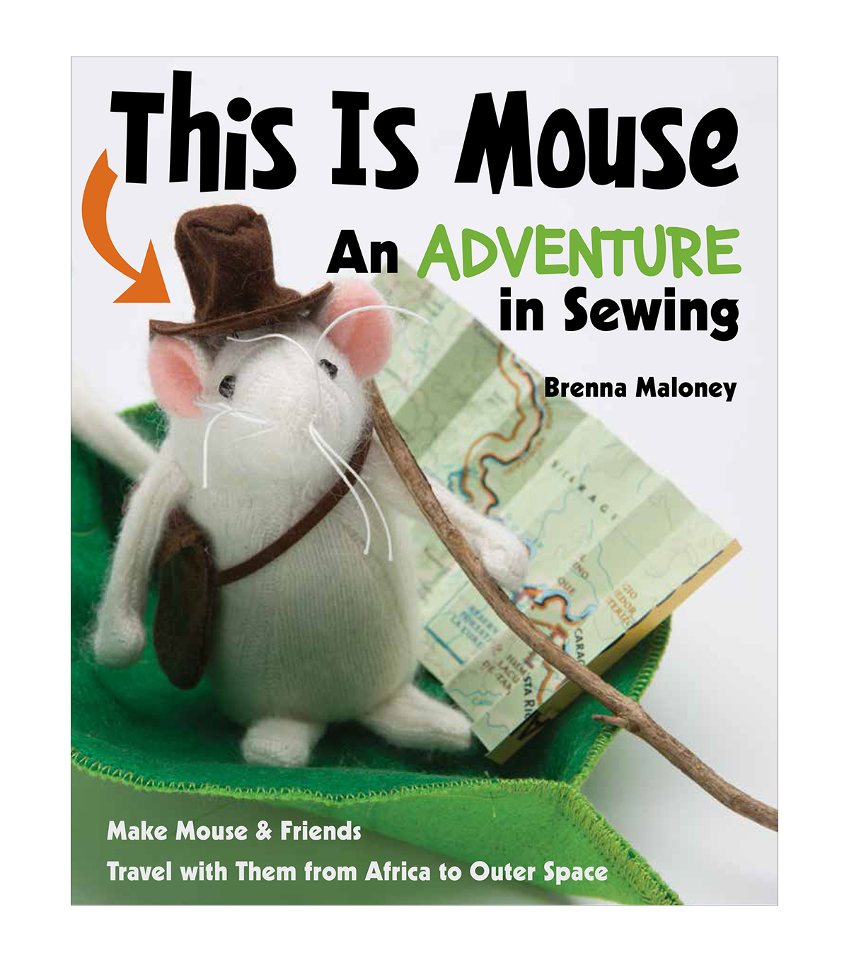 This Is Mouse An Adventure In Sewing Book