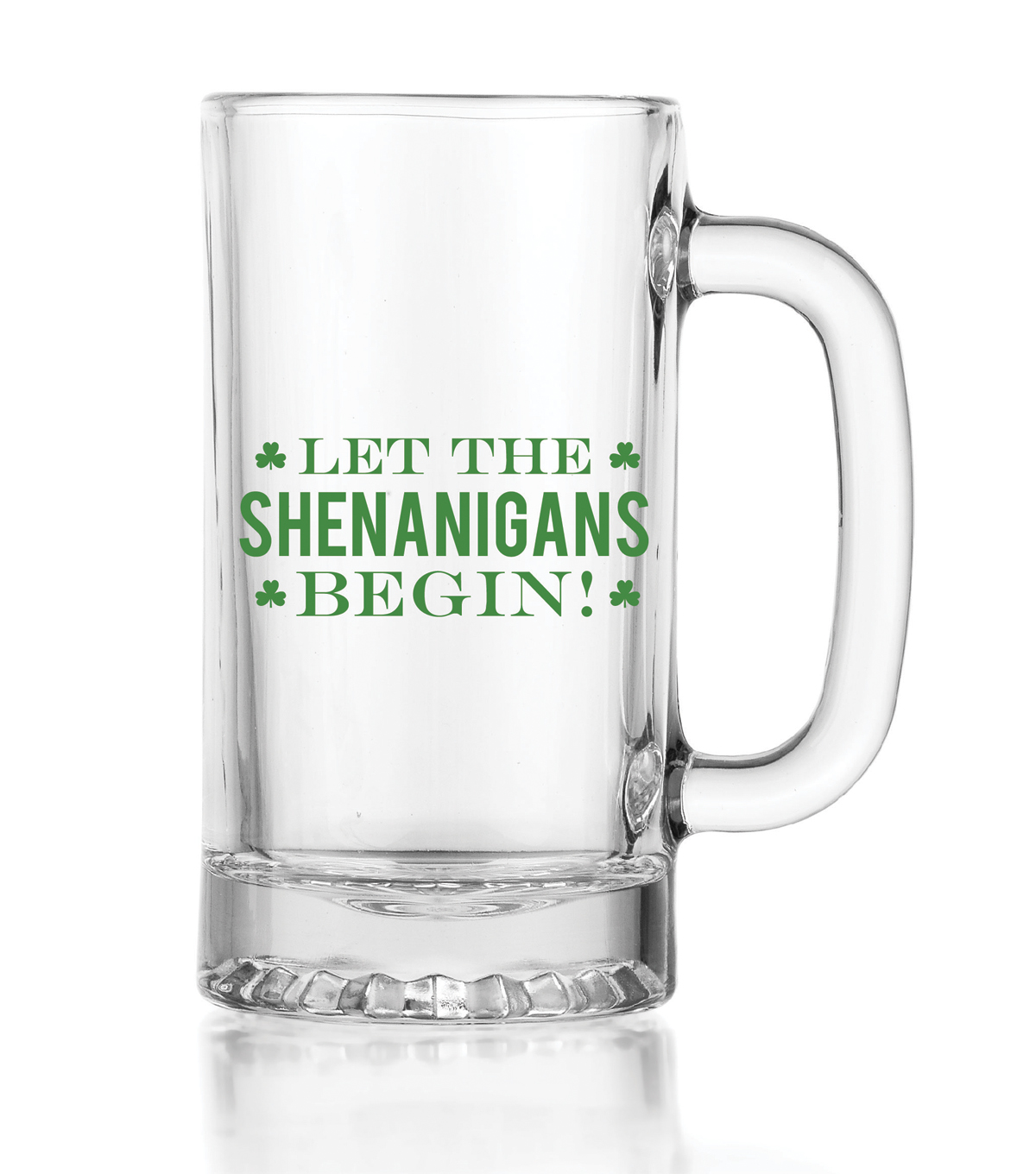 Let The Shenanigans Begin Glass