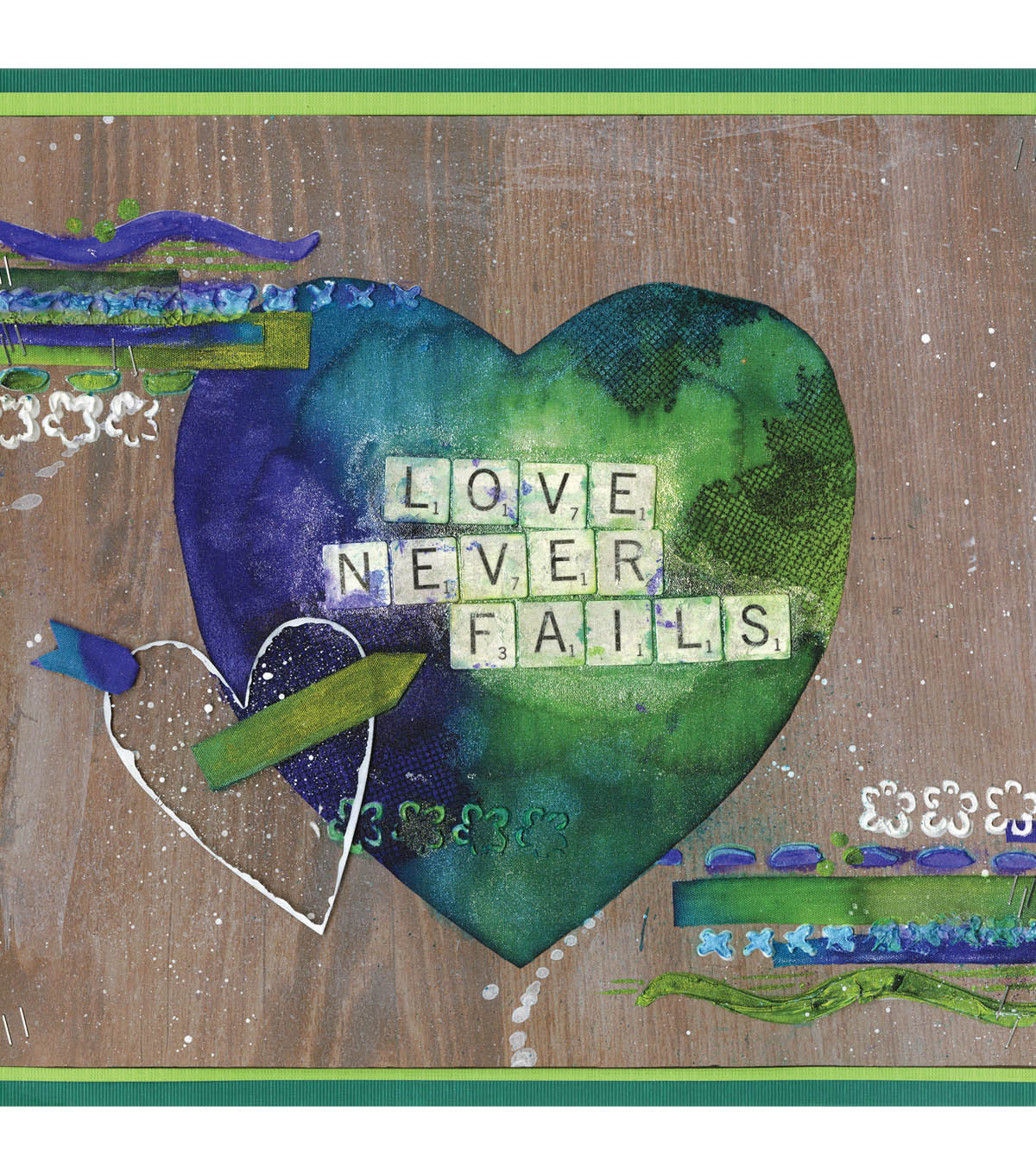 Love Never Fails, Mixed Media home Decor