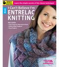 I Can\u0027t Believe I\u0027m Entrelac Knitting Book