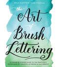 Quarry Books-The Art Of Brush Lettering