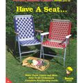 Have A Seat...-Pepperell Braiding Co.