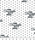 Snuggle Flannel Fabric -The Snuggle Is Real