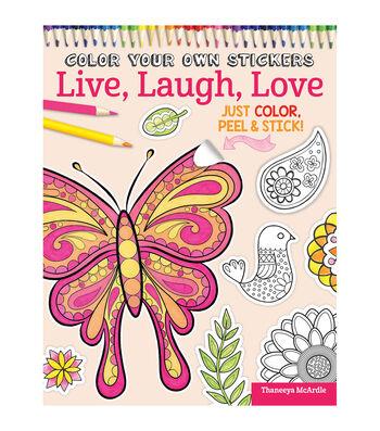 Adult Coloring Book-Design Originals Color Your Own Sticker Live, Laugh, Love