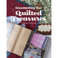 Documenting Your Quilted Treasures