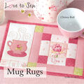 Love to Sew Book-Mug Rugs