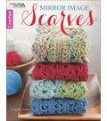 Mirror Image Scarves Crochet Book