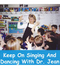 Dr. Jean: Keep on Singing and Dancing CD