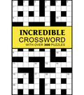 Incredible Crossword Book-With over 300 Puzzles