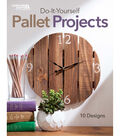 Leisure Arts DIY Pallet Projects