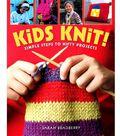 Sterling Publishing-Kids Knit!