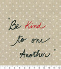 ED Ellen Degeneres Upholstery Fabric 27\u0027\u0027-Shale Be Kind To One Another