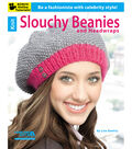 Knit Slouchy Beanies & Headwraps Book