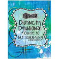 Distinctly Dylusional A Guide To Art Journaling Book