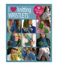 I Heart Knitting Wristlets Book