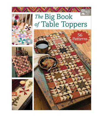 Martingale The Big Book of Table Toppers-56 Patterns