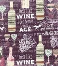 Novelty Cotton Fabric-Just Like Wine