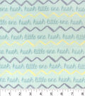 Nursery Flannel Fabric 42\u0022-Hayden Hush Little One