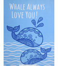 Fleece No Sew Throw 48\u0022-Whale Always Love