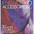 Knit Noro: Accessories 2 Book