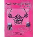 Needle Tatting Techniques & More Book