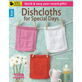 Leisure Arts-Dishcloths For Special Days