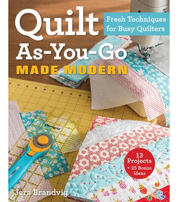 Quilt As You Go Made Modern