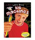 Creative Teaching Materials Let\u0027s Draw Book-Big Machines