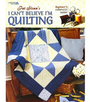 I Can't Believe I'm Quilting