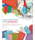 St. Martin\u0027s Books-Learn How To Knit With 50 Squa