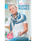 Warm Up with Scarves & Cowls Knitting Book