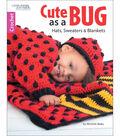 Cute As A Bug Crochet Book