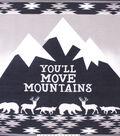 No Sew Fleece Throw Kit 48\u0027\u0027x60\u0027\u0027-You\u0027ll Move Mountains