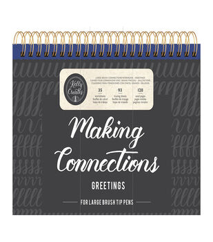 """Kelly Creates Large Brush Workbook 11.6""""X10"""" Connections/Greetings"""
