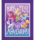 No-Sew Throw Fabric 48\u0022-My Little Pony Say Yes To Adventure