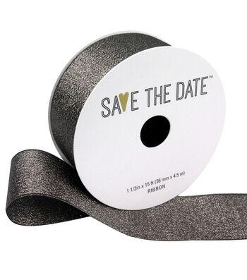 "Save the Date 1.5"" x 15ft Ribbon-Pewter Metallic"