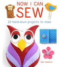 Now I Can Sew Book-20 Hand-Sewn Projects to Make