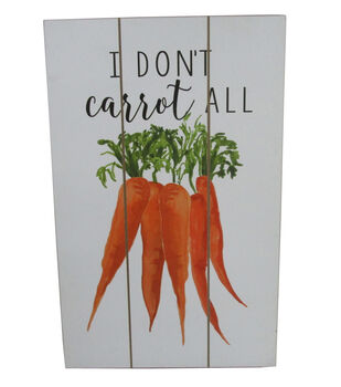 Simply Spring Wall Decor-I Don't Carrot All