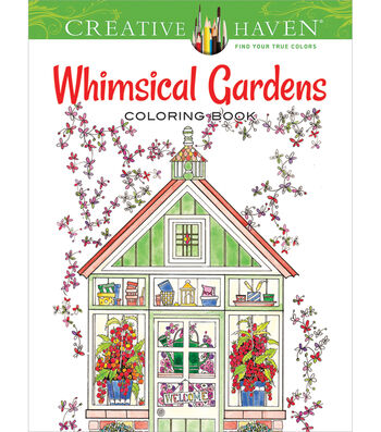 Dover Publications Creative Haven Whimsical Gardens Coloring Book