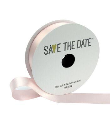"Save the Date 7/8"" x 30ft Ribbon-Blush Satin"