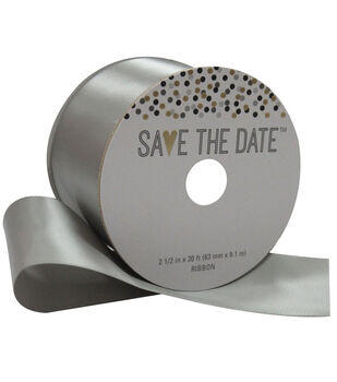 Save the Date 2.5'' X 30' Ribbon-Gray Satin
