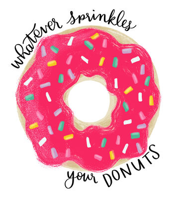 Cricut Large Iron-On Design-Whatever Sprinkles your Donuts