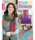 Stripe it Your Way Crochet Book for Home & Fashion Accessories