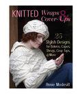 Annie Modesitt Knitted Wraps & Cover-Ups Knitting Book