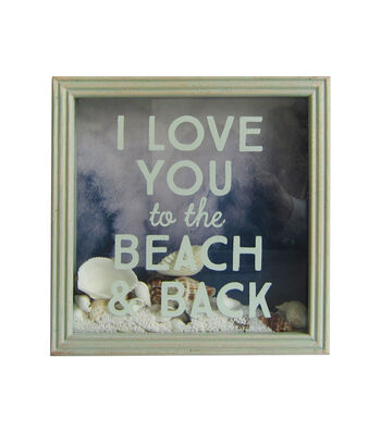 Seaport Shadowbox-I Love You to the Beach & Back