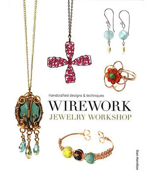 Wirework Jewelry Workshop: Handcrafted Designs & Techniques