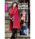 Textured Super Scarves Book